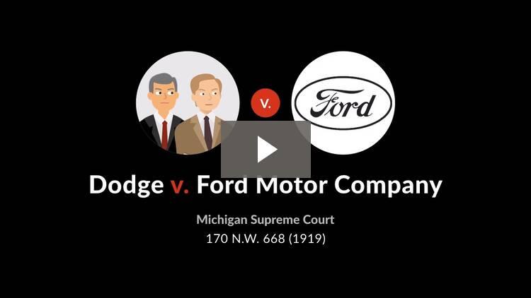 Dodge v. Ford Motor Co.