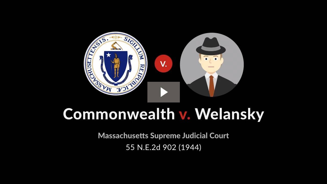 Commonwealth v. Welansky