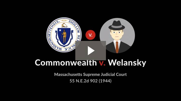 Commonwealth v. Welansky