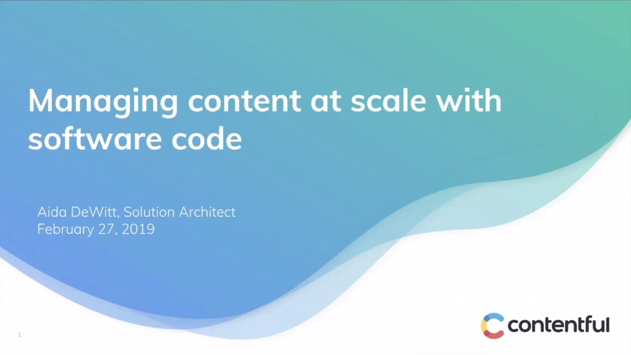 [Contentful Essentials] Managing content at scale with software code
