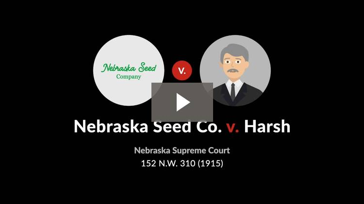 Nebraska Seed Co. v. Harsh