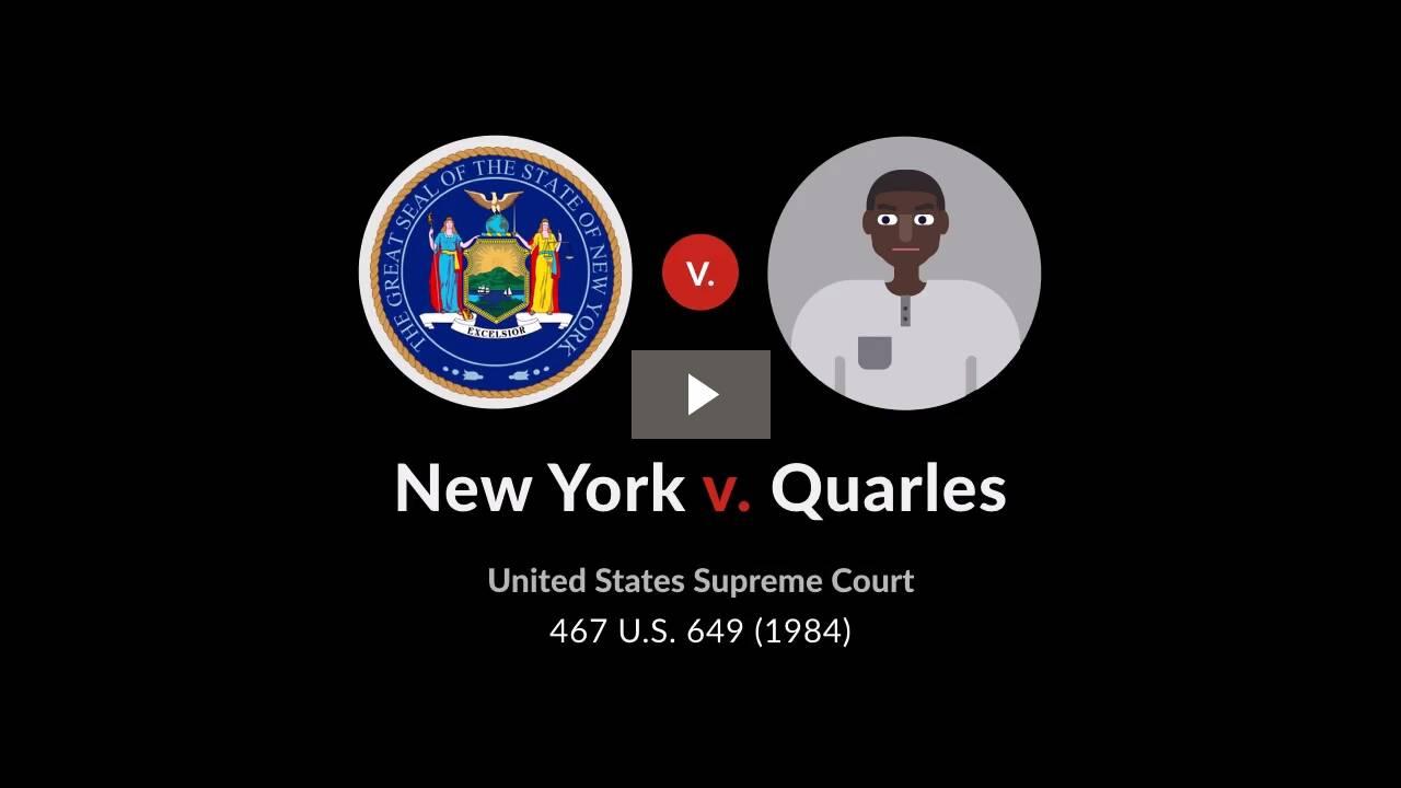 New York v. Quarles