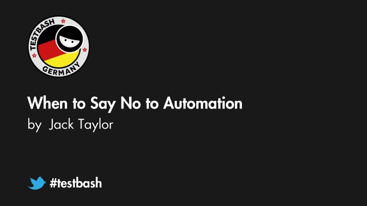When to Say No to Automation - Jack Taylor