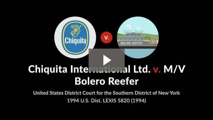 Chiquita International v. M/V Bolero Reefer