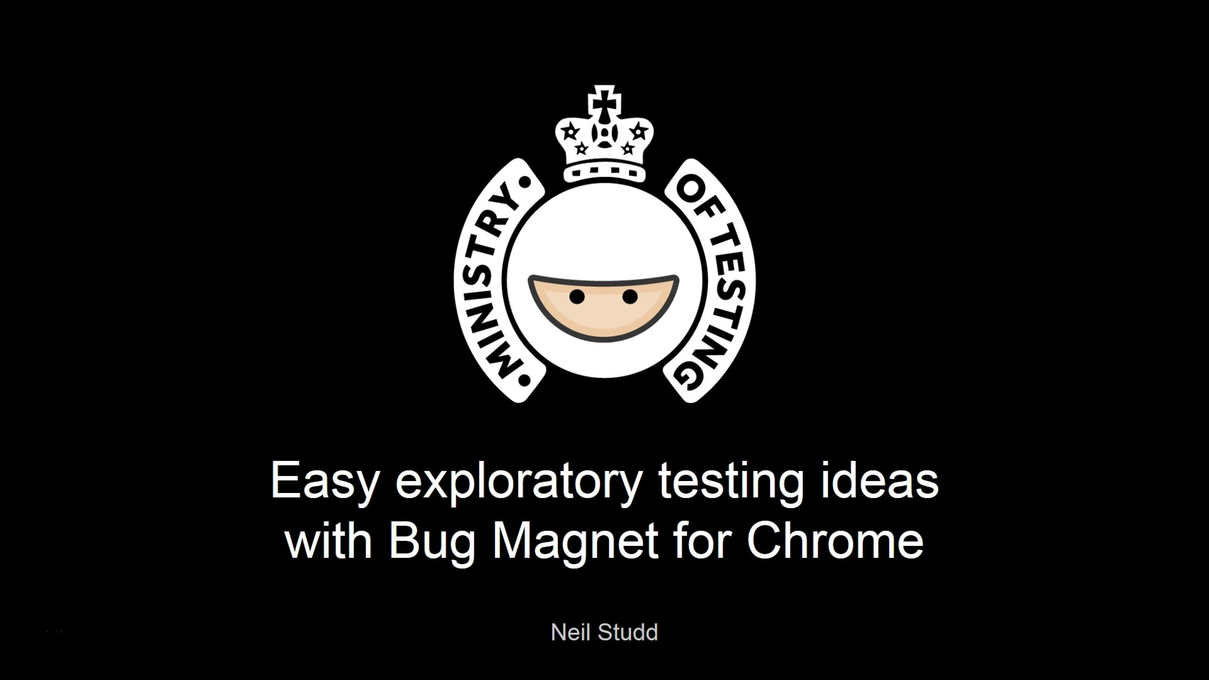 Easy Exploratory Testing Ideas with Bug Magnet - Neil Studd