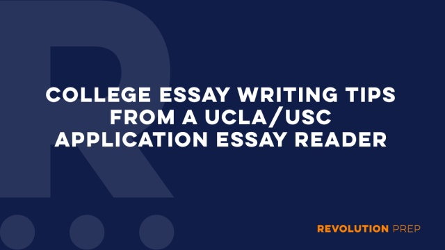 Essay Writing Tips From A Uclausc Application Essay Reader  Essay Writing Tips From A Uclausc Application Essay Reader  Revolution  Prep Essay About Good Health also Starting A Business Plan Writing Service  Term Paper Essay