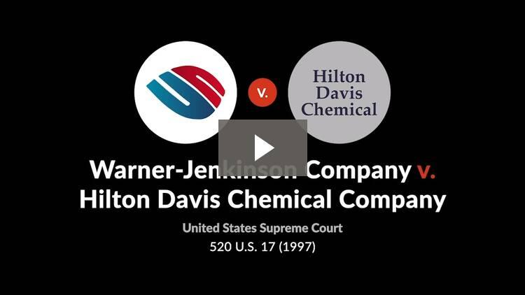 Warner-Jenkinson Company v. Hilton Davis Chemical Co.