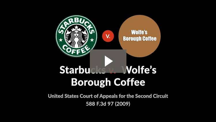 Starbucks Corp. v. Wolfe's Borough Coffee, Inc.