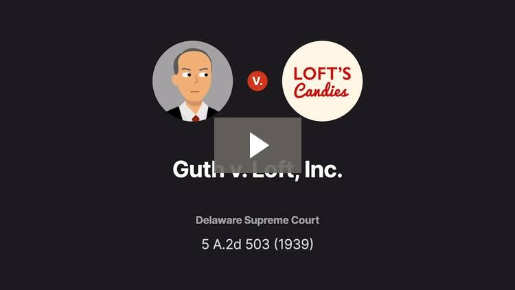 Guth v. Loft, Inc.
