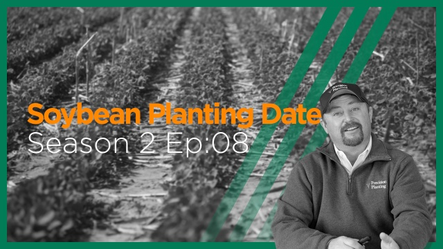 InsidePTI S2•E08 | Planting Date ‣ Soybeans