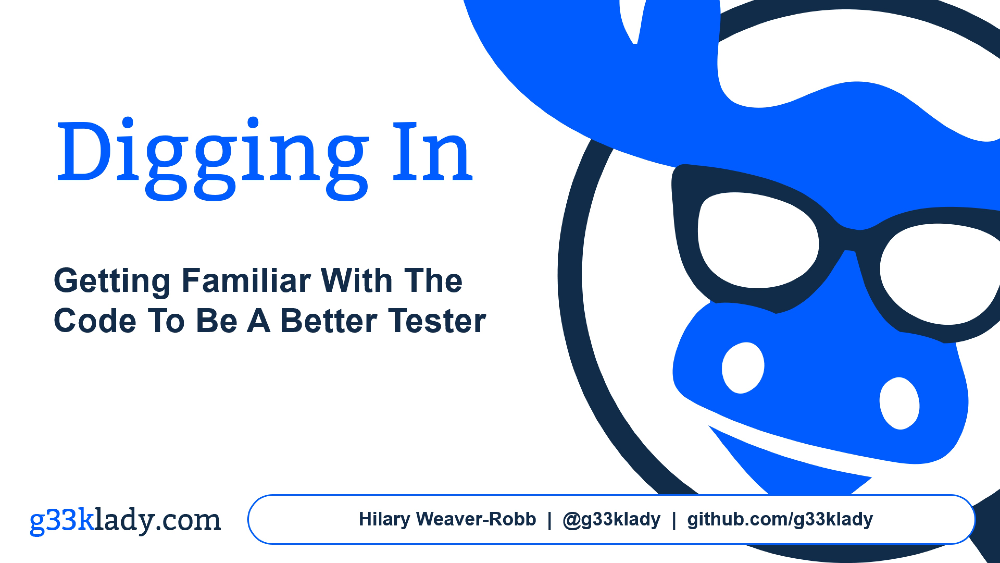 Digging In: Getting Familiar with Code to be a Better Tester