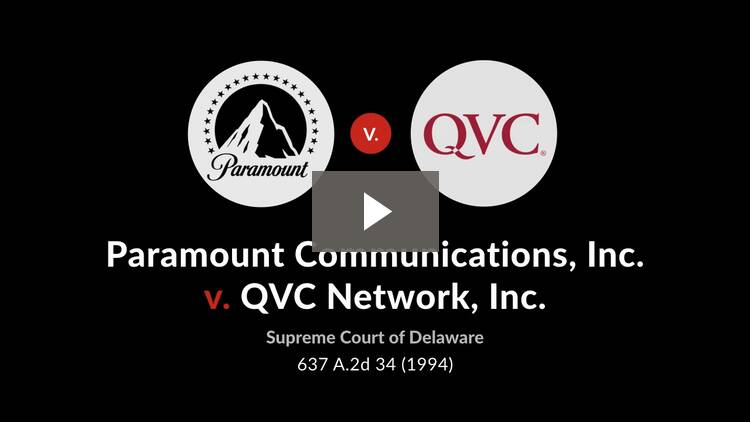 Paramount Communications Inc. v. QVC Network Inc.