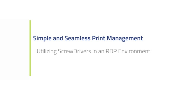 Utilizing ScrewDrivers in an RDP Environment