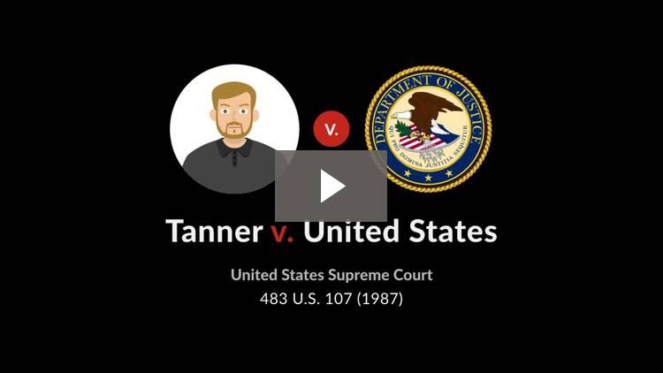 Tanner v. United States