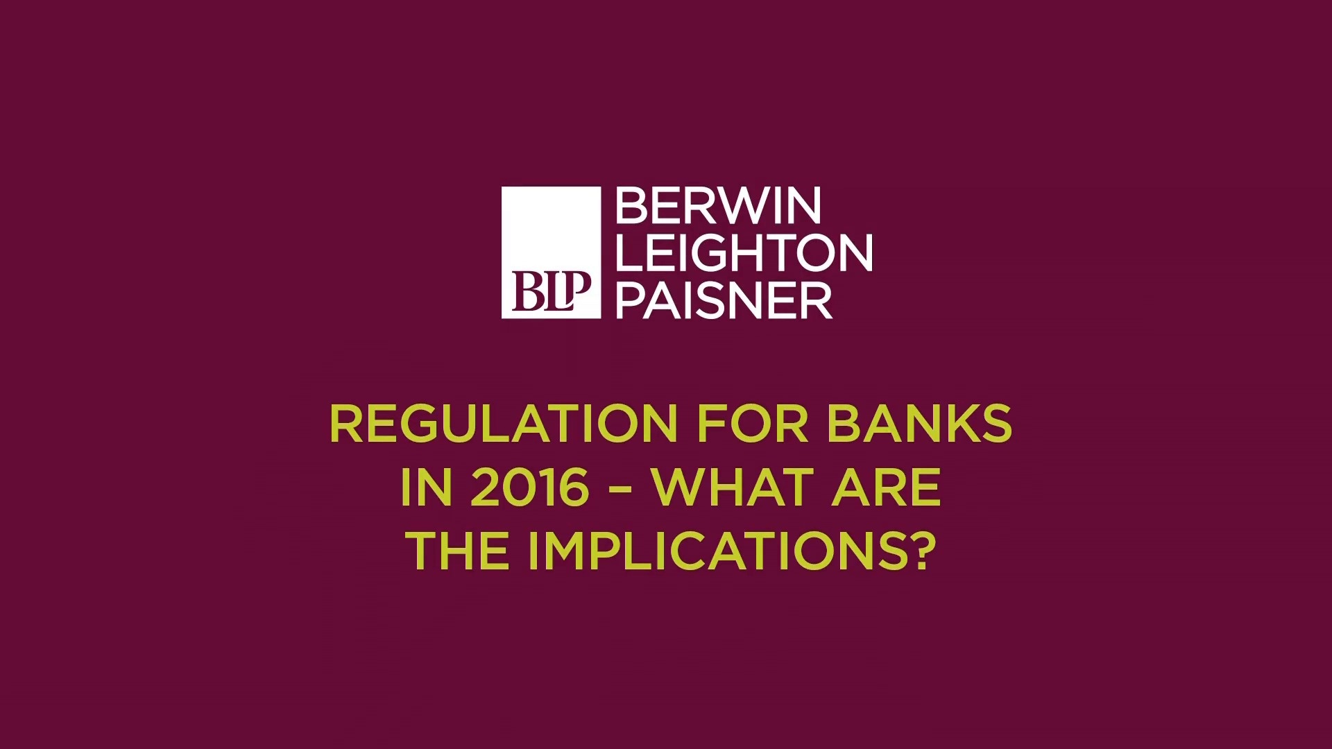 Still image from 'Regulation for banks in 2016 – what are the implications?' video