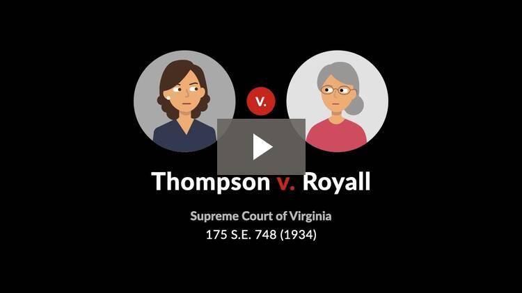 Thompson v. Royall
