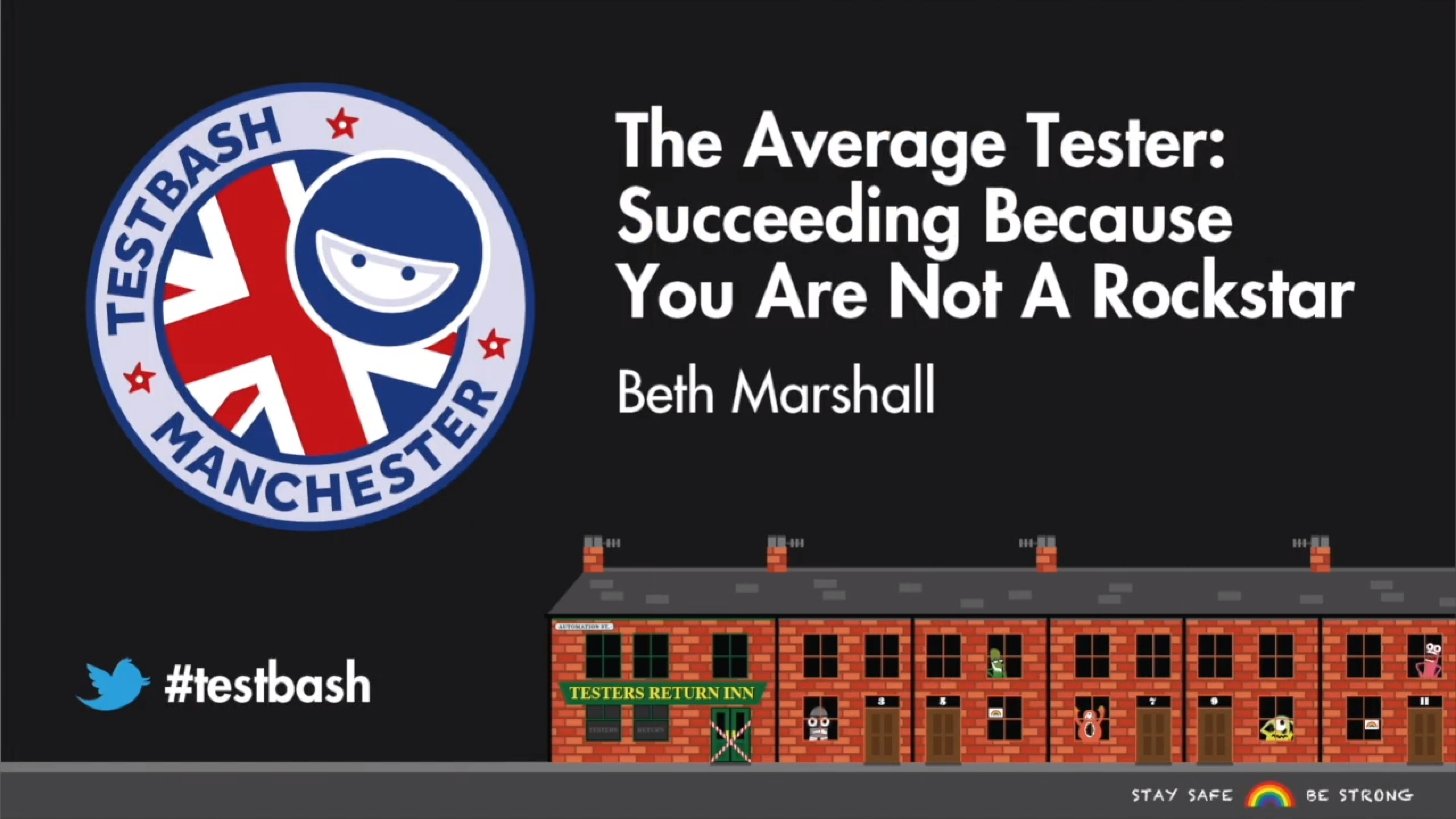 The Average Tester: Succeeding Because You Are Not a Rockstar - Beth Marshall