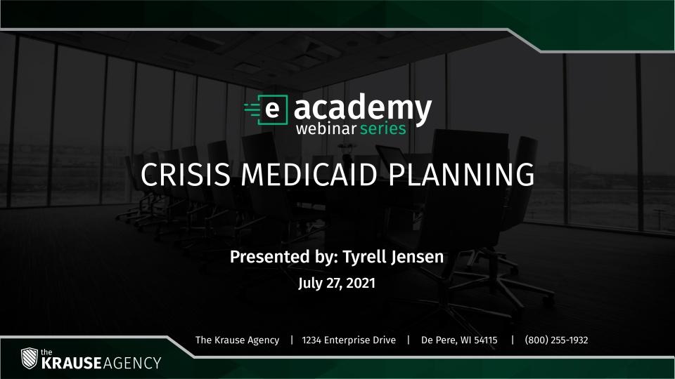 Crisis Medicaid Planning