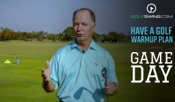 Have a Plan for Golf Game Day Warmup