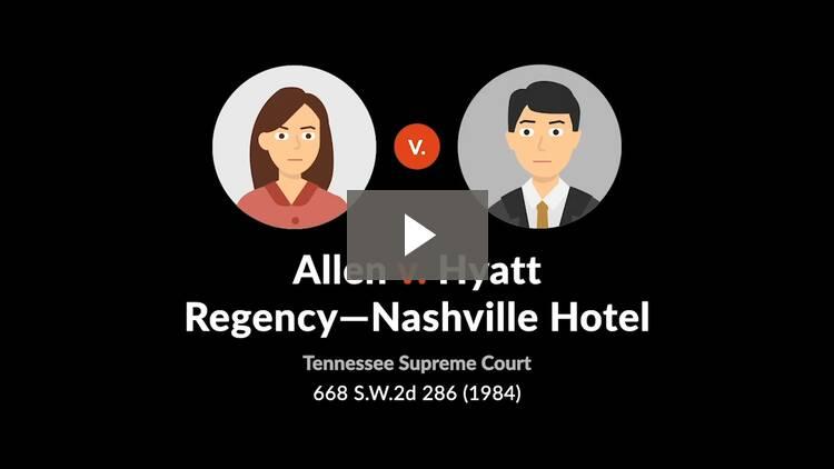 Allen v. Hyatt Regency—Nashville Hotel