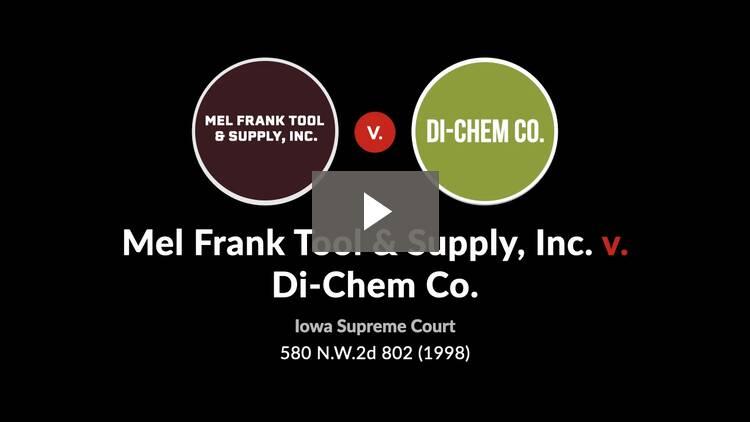 Mel Frank Tool & Supply, Inc. v. Di-Chem Co.