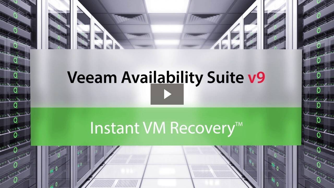 Watch Instant VM Recovery demo