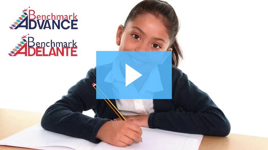 Overview of Benchmark Advance and Benchmark Adelante
