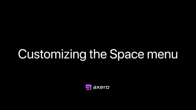 Customizing the Space menu