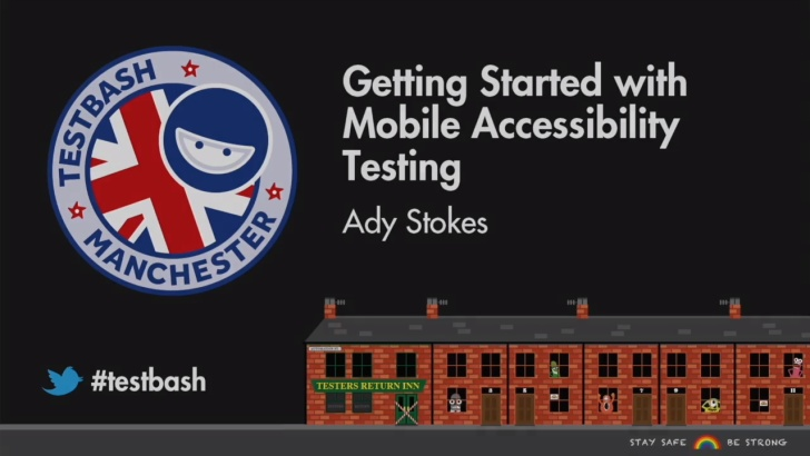 Getting Started With Mobile Accessibility Testing - Ady Stokes