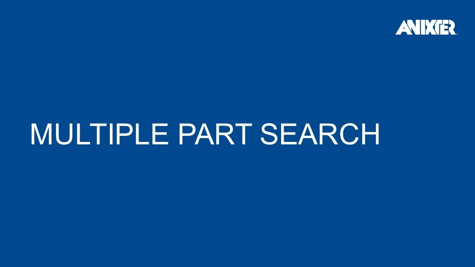 Multi-Part Search | Anixter