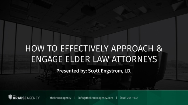 How to Effectively Approach and Engage Elder Law Attorneys