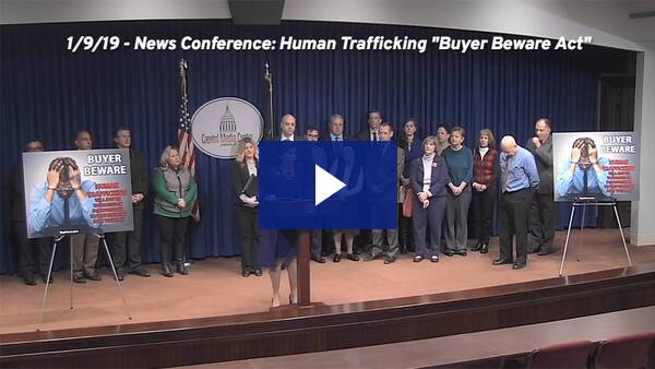 "1/9/19 – News Conference: Human Trafficking ""Buyer Beware Act"""