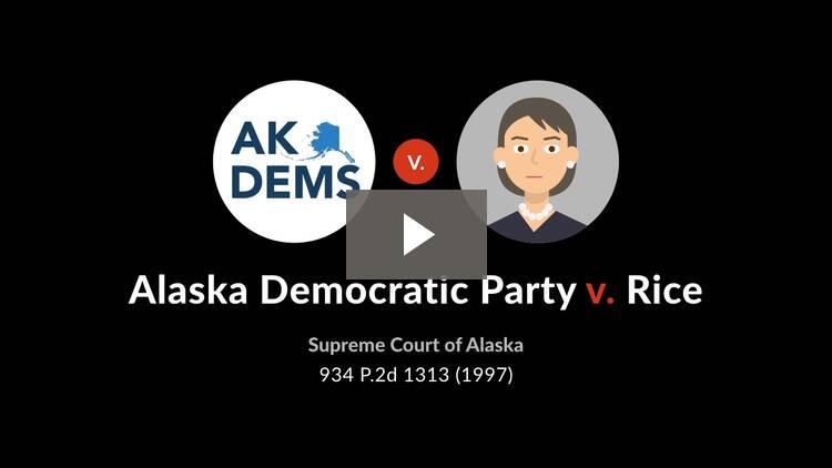 Alaska Democratic Party v. Rice