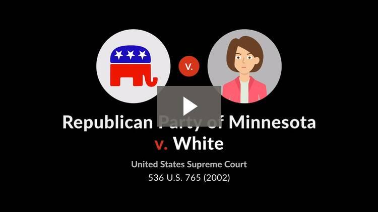 Republican Party of Minnesota v. White