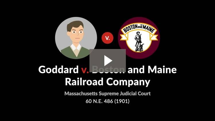 Goddard v. Boston & Maine R.R. Co.
