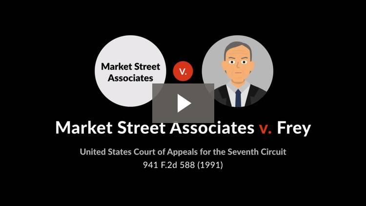 Market Street Associates Limited Partnership v. Frey