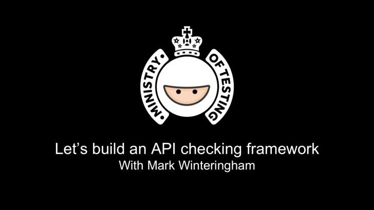 Part 1 - API Checking Framework - Getting Started