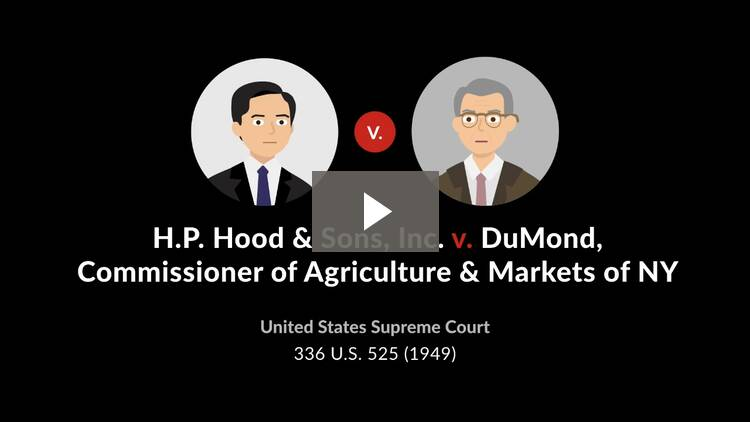 H.P. Hood & Sons, Inc. v. Du Mond, Commissioner of Agriculture & Markets of New York