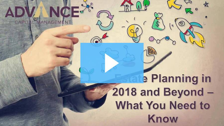 Estate Planning in 2018 and Beyond