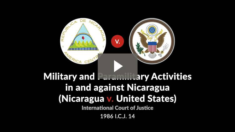 Military and Paramilitary Activities in and Against Nicaragua (Nicaragua v. United States)