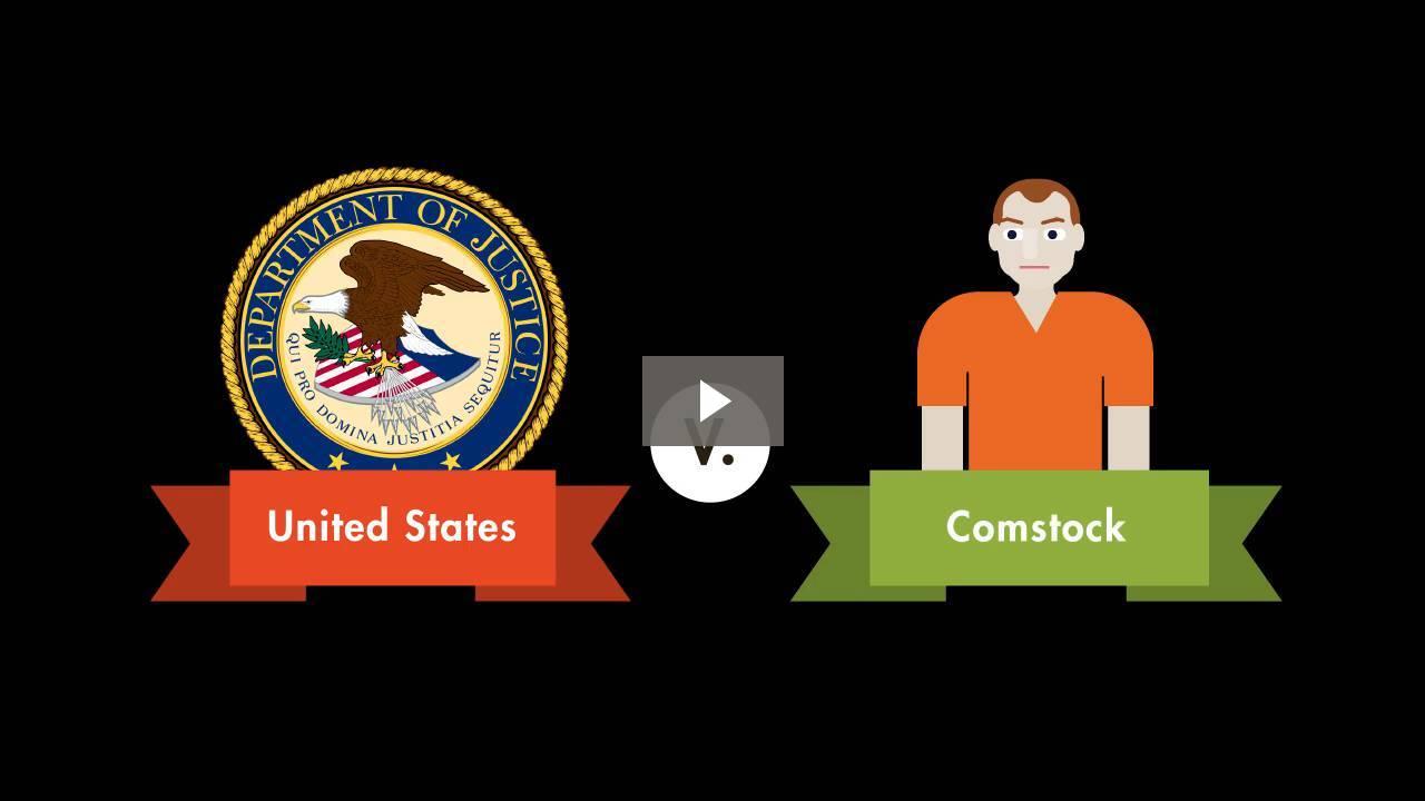 United States v. Comstock