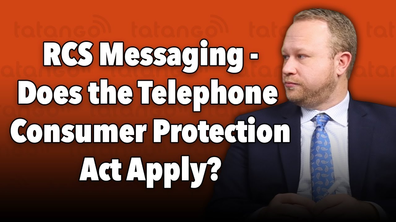 RCS Messaging – Does the TCPA Apply?