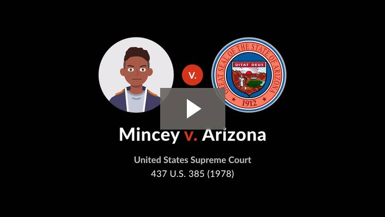Mincey v. Arizona