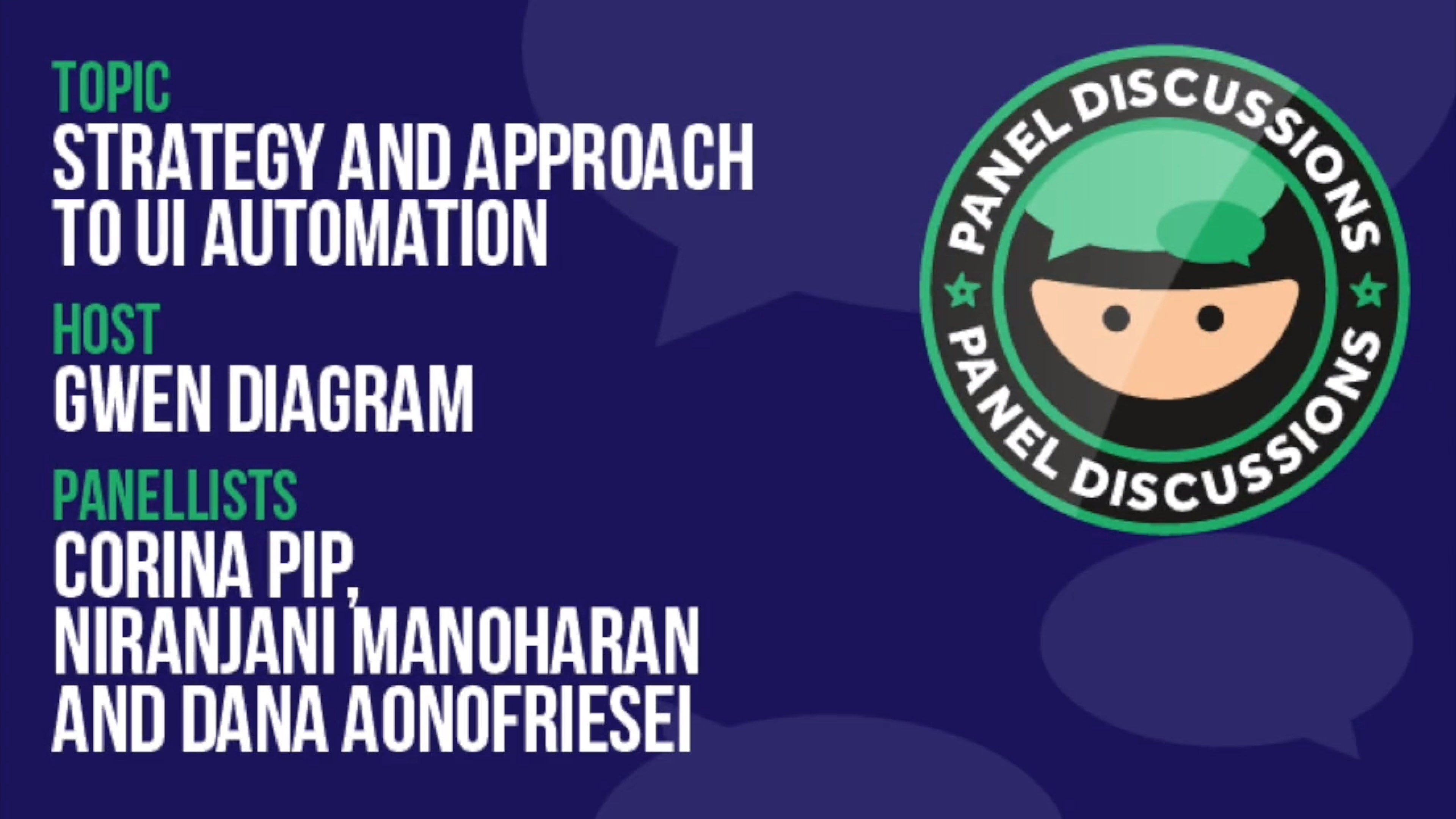 Panel Discussion: Strategy and Approach to UI Automation