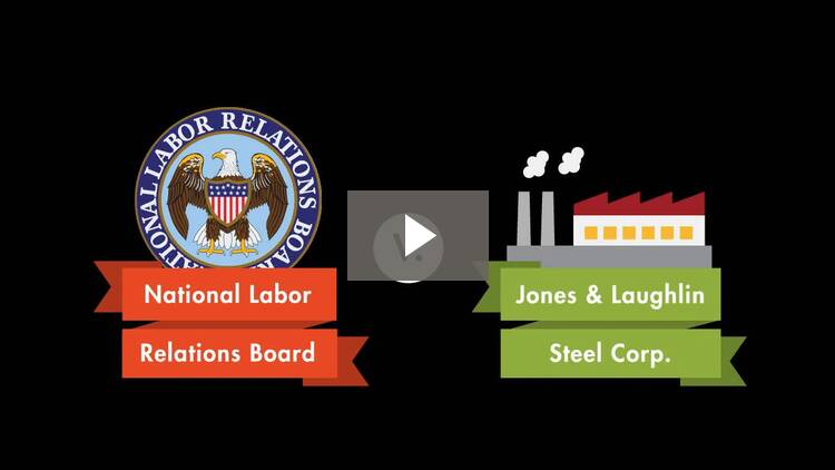 NLRB v. Jones & Laughlin Steel Corp.