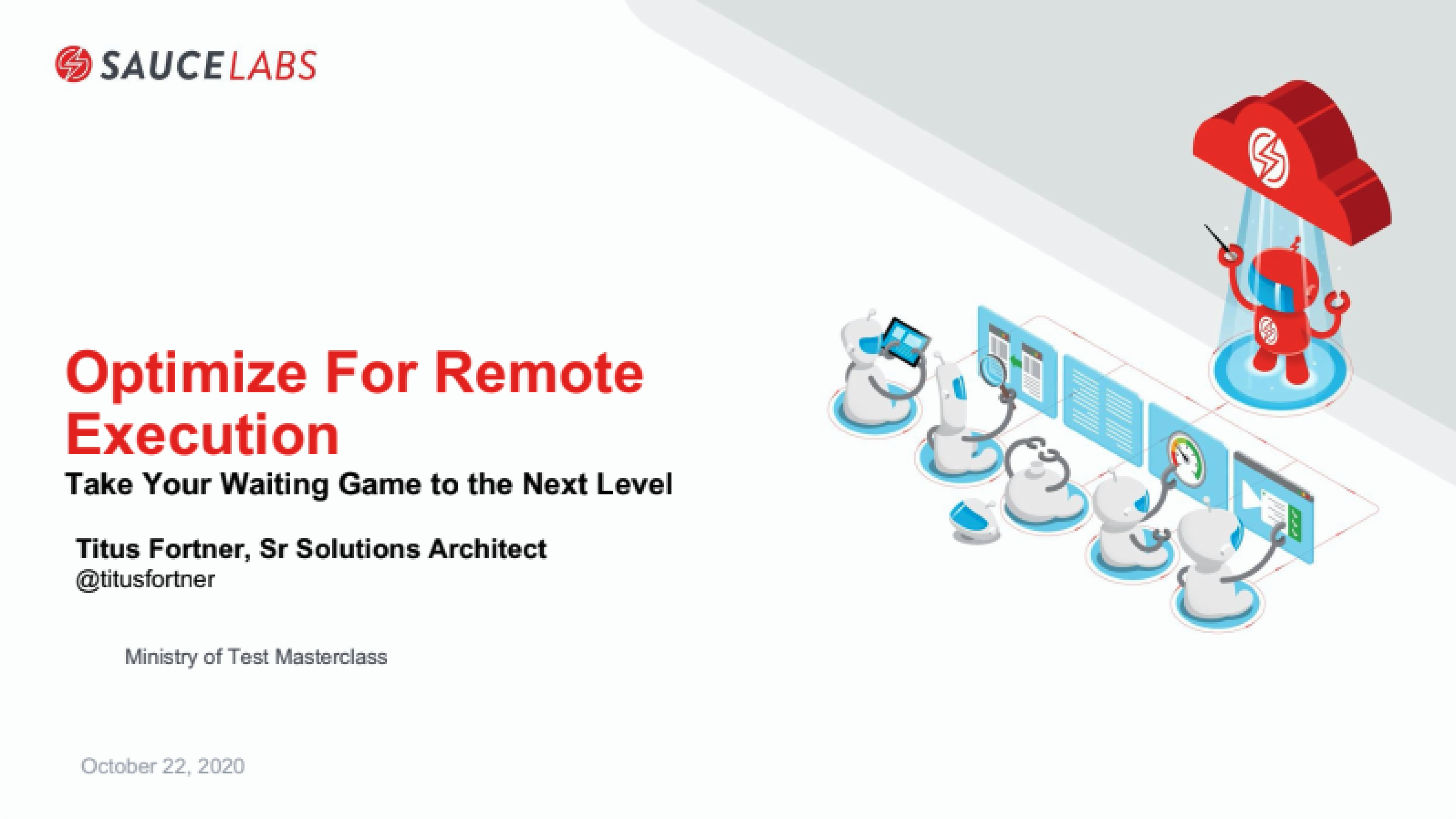 Optimize For Remote Execution: Take Your Waiting Game to the Next Level with Titus Fortner