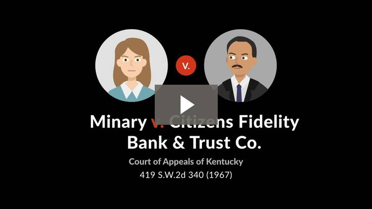 Minary v. Citizens Fidelity Bank & Trust Co.