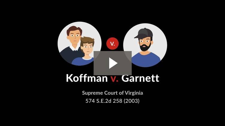 Koffman v. Garnett