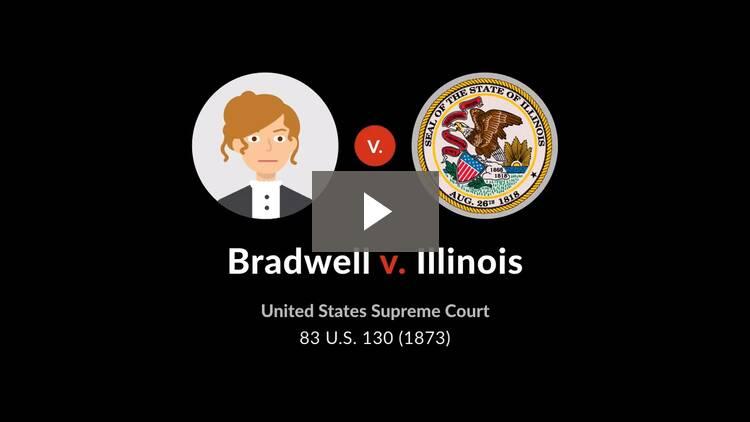 Bradwell v. Illinois