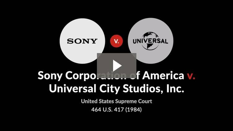 Sony Corporation of America v. Universal City Studios, Inc.